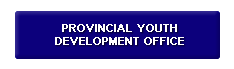 Provincial Youth Development Office
